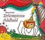 Zirkusspinne Adelheid (Kli-Kla-Klangbücher)