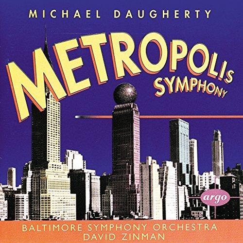 Daugherty: Metropolis Symphony - 5. Red Cape Tango