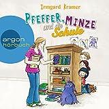 Pfeffer, Minze und die Schule von Irmgard Kramer