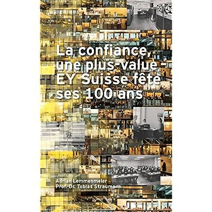 La confiance, une plus-value: EY Suisse fête ses 100 ans