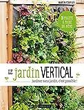 """Afficher """"Le jardin vertical"""""""