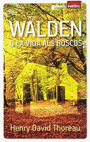 Walden o la vida als boscos (Portàtil)