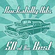 Rockabilly Hits - 50 Of The Best