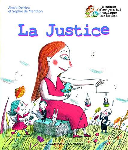La Justice par Alexia Delrieu, Sophie de Menthon
