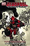 Deadpool - Marvel Now! 01 - Tote Präsidenten