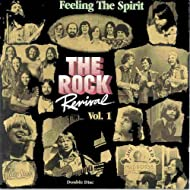 The Rock Revival, Vol. 1 Feeling the Spirit