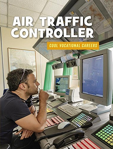 Air Traffic Controller (21st Century Skills Library: Cool Vocational Careers) por Ellen Labrecque