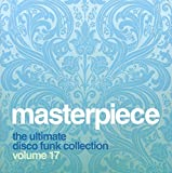 Masterpiece: The Ultimate Disco Funk Collection, Vol. 17