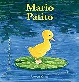 Bichitos Curiosos. Mario Patito