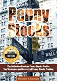 PENNY STOCKS: The Definitive Guide to Penny Stocks Profits - Top Strategies and Secrets of Penny Stocks Trading - 2nd Edition! (English Edition)