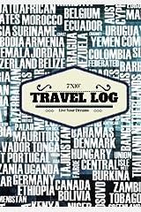 "7""x10"" Travel Log: Countries Vacation Travellers Notebook, Books, Holiday Scrapbook,Travel Planner, Keepsake, Log, Memories | Three 14 Day Destination ... | Medium Softback: Volume 2 (World Trips) Paperback"