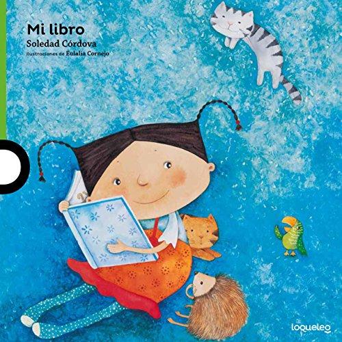 Mi libro / My book (Serie Verde / Álbum Ilustrado) por Soledad Córdova