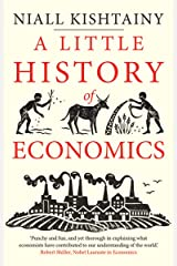 A Little History of Economics (Little Histories) Paperback