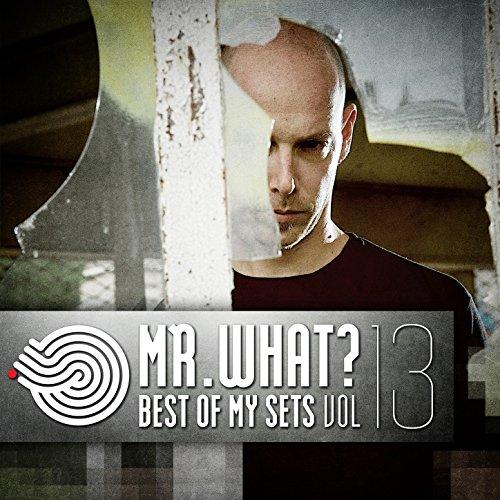 Mr.What? - Best of My Sets, Vo...