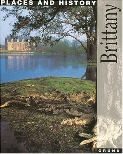 Brittany : Places and history