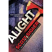 Alight: Book Two of the Generations Trilogy by Scott Sigler (2016-10-04)