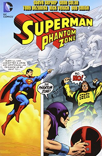 Superman Presents: The Phantom Zone TP (Superman (Graphic Novels))