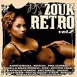 Zouk Retro, Vol. 2 (Le meilleur du zouk de 1985 à 1995)