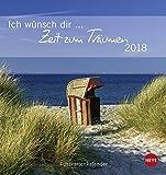 Ich wünsch dir Zeit zum Träumen Postkartenkalender - Kalender 2018