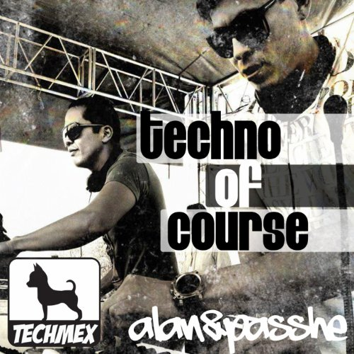 Techno of Course [Explicit]