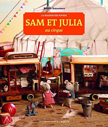 La maison des souris ([3]) : Sam et Julia au cirque
