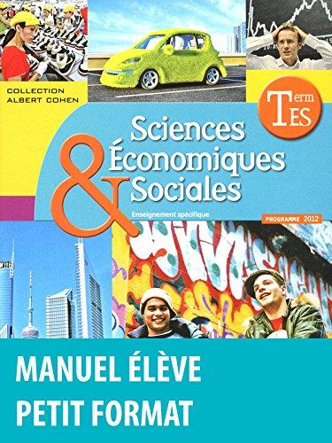 Sciences Économiques et Sociales Tle ES • Manuel de l'élève Spécifique Petit format