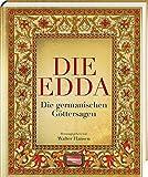 Die Edda: Die germanischen Göttersagen -