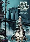 Ethan Ringler, Agent Fédéral - tome 4 - L'homme qui ...