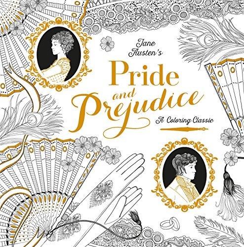 Pride and Prejudice: A Coloring Classic por Jane Austen