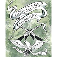 The Hooligans of Kandahar (English Edition)