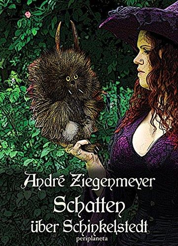Schatten über Schinkelstedt: Fabelwesen reloaded (Edition Drachenfliege)