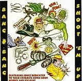 Bang Bang Shoot Em Up-Comic Book Heroes by Bang Bang Shoot Em Up Comic Book (2009-01-01)