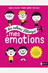 Mes émotions - Cahier d'activités Filliozat - Dès 5 ans Broché