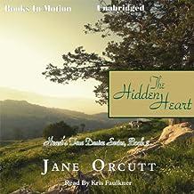 The Hidden Heart: Heart's True Desire, Book 2