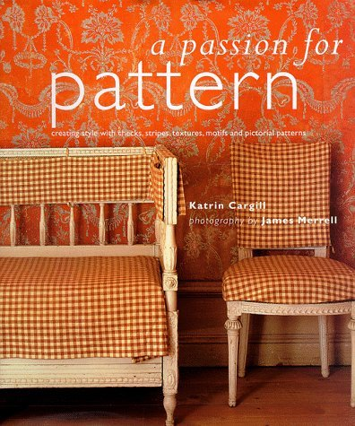 a-passion-for-pattern-by-katrin-cargill-1997-11-18
