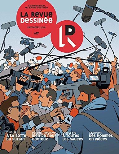 La Revue Dessinée Nº19 par Collectif