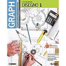 Graph. Tecnologie e tecniche di rappresentazione grafica. Disegno. Per le Scuole superiori. Con 2 libri: Materiali, misura, sicurezza - Schede di disegno: 1