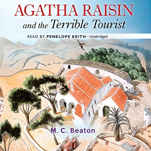 Agatha Raisin and the Terrible Tourist (Agatha Raisin Mysteries) by M. C. Beaton (2015-03-31)