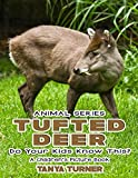 THE TUFTED DEER Do Your Kids Know This?: A Children's Picture Book (Amazing Creature Series 32)