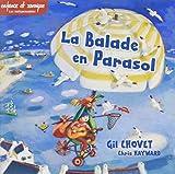 """Afficher """"La Ballade en parasol"""""""