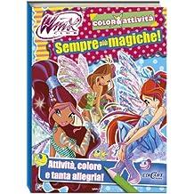 Sempre più magiche! Winx club. Color & attività. Ediz. illustrata