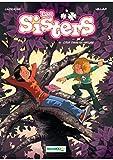 Les Sisters - Tome 11 - C'est dans sa nature (French Edition)