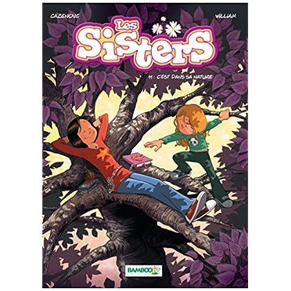 Les Sisters: C'est dans sa nature