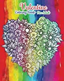 Valentine Coloring Books For Adult: Happy Valentine's Day (Love Coloring Book)