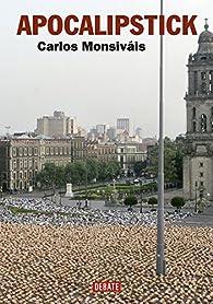 Apocalipstick par Carlos Monsiváis