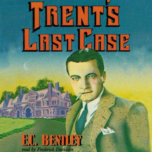 Trent's Last Case  Audiolibri
