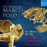 Die Reisen des Marco Polo (Musikalisches Hörbuch)