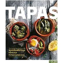 Tapas: Temperamentvoll, köstlich, typisch spanisch