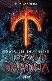 Hijos del destino 1: El legado de Darona