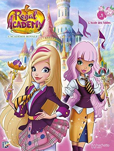 Regal Academy, Tome 1 : L'cole des fables